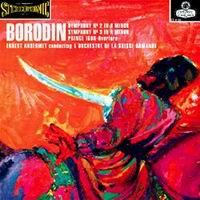 Ernest Ansermet - Borodin: Symphonies Nos. 2 & 3/ Prince Igor Overture