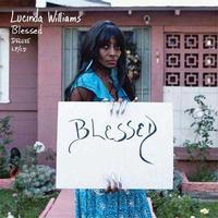 Lucinda Williams - Blessed