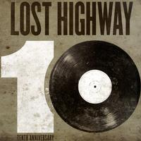 Various Artists - Lost Highway 10th Anniversary
