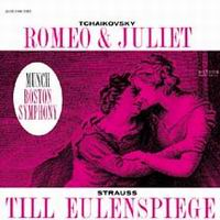 Charles Munch - Tchaikovsky: Romeo and Juliet/ Strauss: Till Eulenspiegel