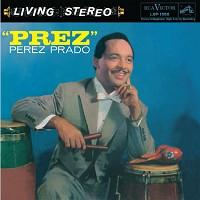 Perez Prado - Prez