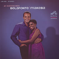 Harry Belafonte with Miriam Makeba - An Evening with Belafonte & Makeba