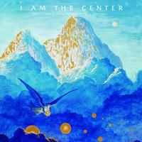 Various Artists - I Am The Center: Private Issue New Age In America 1950-90