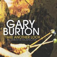 Gary Burton - Take Another Look: A Career Retrospective