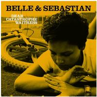 Belle and Sebastian - Dear Catastrophe Waitress