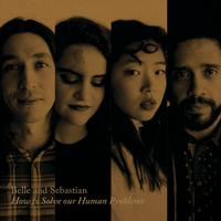 Belle and Sebastian - How To Solve Our Human Problems (Part 1) EP