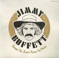 Jimmy Buffett - Songs You Don't Know By Heart