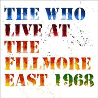 The Who - Live At The Fillmore East 1968 -  Vinyl Record