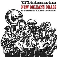 Various Artists - Ultimate New Orleans Brass: Second Line Funk! -  120 Gram Vinyl Record