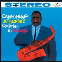 Cannonball Adderley - In Chicago