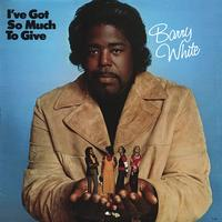 Barry White - I've Got So Much To Give -  180 Gram Vinyl Record