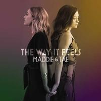 Maddie & Tae - The Way It Feels -  Vinyl Record