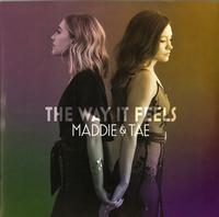 Maddie & Tae - The Way It Feels
