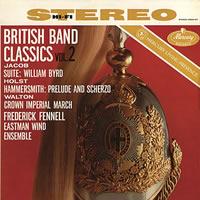 Frederick Fennell - British Band Classics Vol. 2