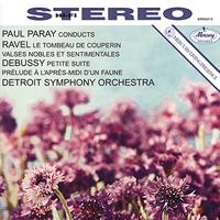 Paul Paray - Debussy: Prelude a L'Apres-midi d'un faune/Petite Suite
