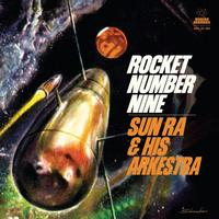 Sun Ra - Rocket Number Nine