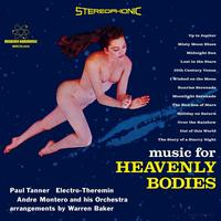Paul Tanner - Music For Heavenly Bodies