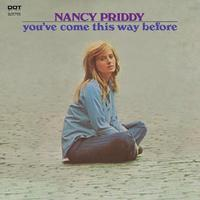 Nancy Priddy - You've Come This Way Before