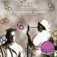 The Jazz Passengers - Individually Twisted