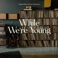 Various Artists - While We're Young