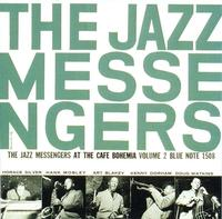 The Jazz Messengers - At The Cafe Bohemia Volume 2