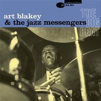 Art Blakey & The Jazz Messengers - The Big Beat