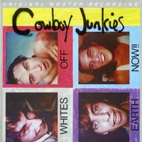 Cowboy Junkies - Whites Off Earth Now!!