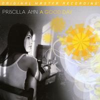 Priscilla Ahn - A Good Day