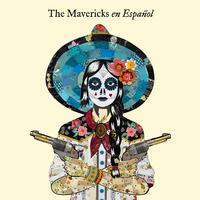 The Mavericks - En Espanol -  Vinyl Record