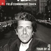 Leonard Cohen - Field Commander Cohen Tour of 1979