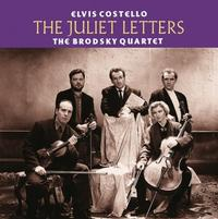 Elvis Costello and The Brodsky Quartet - The Juliet Letters