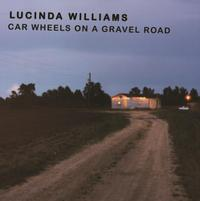 Lucinda Williams - Car Wheels On A Gravel Road -  180 Gram Vinyl Record