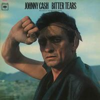 Johnny Cash - Bitter Tears: Johnny Cash Sings Ballads Of The American Indian