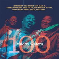 Various Artists - Muddy Waters 100