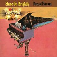 Procol Harum - Shine On Brightly