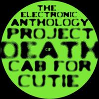 The Electric Anthology Project - Of Death Cab For Cutie