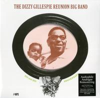 Dizzy Gillespie - The Dizzy Gillespie Reunion: 20th And 30th Anniversary