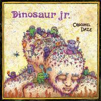 Dinosaur Jr. - Chocomel Daze