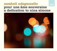 Meshell Ndegeocello - Pour Une Ame Souveraine - A Dedication To Nina Simone