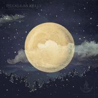 Reckless Kelly - Long Night Moon