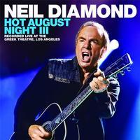 Neil Diamond - Hot August Night III