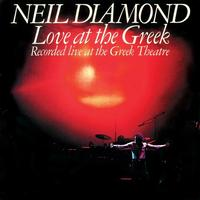 Neil Diamond - Love At The Greek