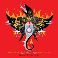 Brad Mehldau & Mark Guiliana - Mehliana: Taming The Dragon -  Vinyl Record & CD