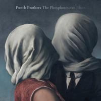 Punch Brothers - The Phosphorescent Blues -  140 Gram Vinyl Record