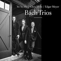 Yo-Yo Ma, Chris Thile & Edgar Meyer - Bach Trios