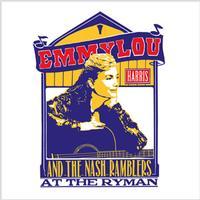 Emmylou Harris And The Nash Ramblers - At The Ryman
