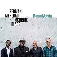 Joshua Redman Quartet, Brad Mehldau, Christian McBride & Brian Blade - RoundAgain