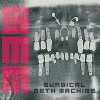 Surgical Meth Machine - Surgical Meth Machine (SMM)