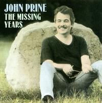 John Prine - The Missing Years -  180 Gram Vinyl Record