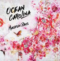 Ocean Carolina - Maudlin Days